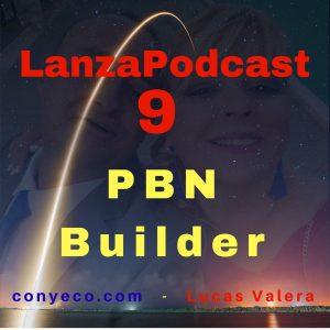 LanzaPodcast-9-PBN-Builder-conyeco.com-Lucas-Valera.
