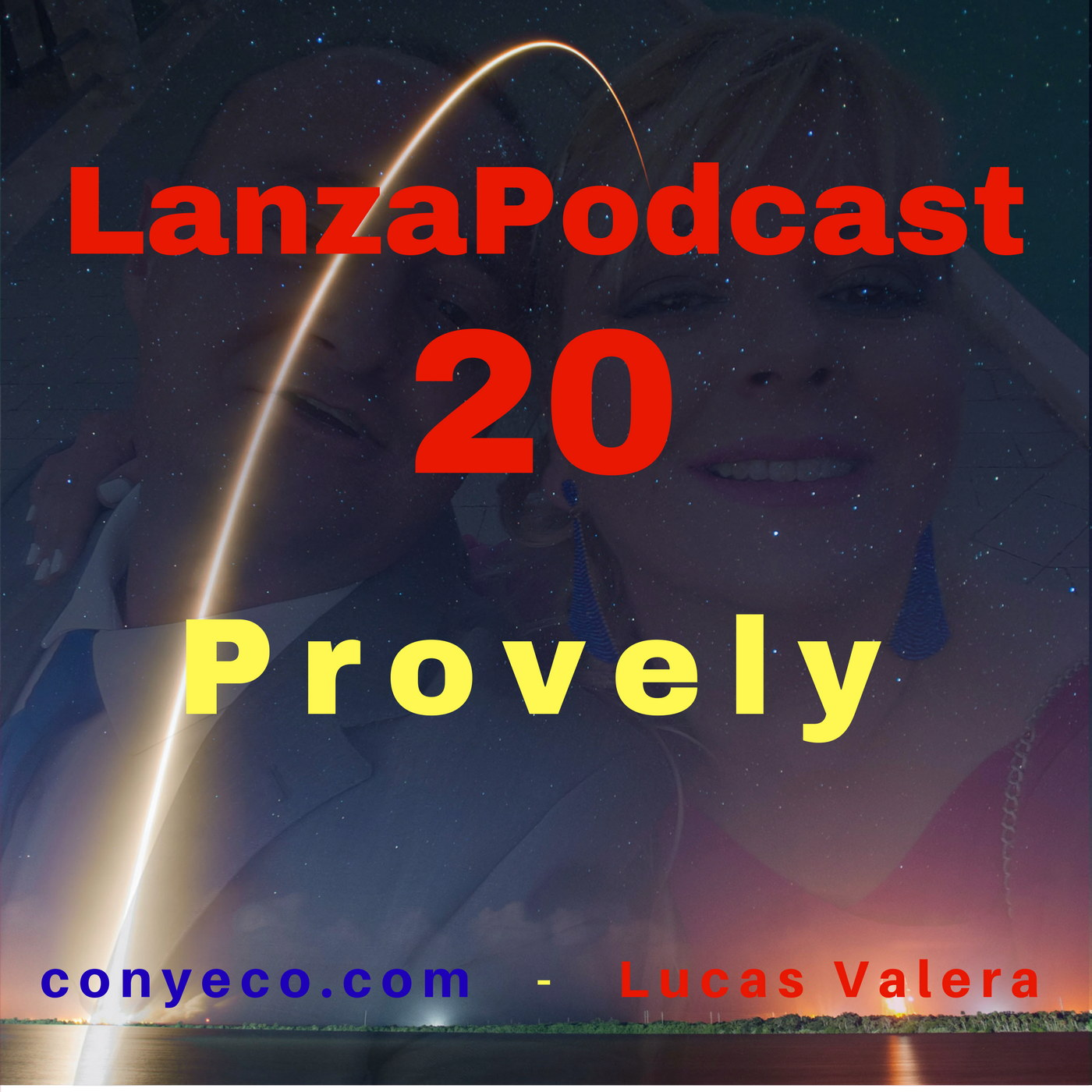 LanzaPodcast-20-Provely-conyeco.com-Lucas-Valera