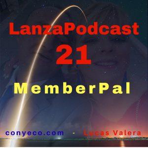 LanzaPodcast-21-MemberPal-conyeco.com-Lucas-Valera