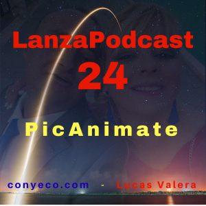 LanzaPodcast-24-PicAnimate-conyeco.com-Lucas-Valera